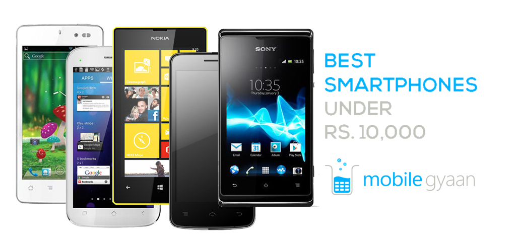 Best phones under Rs 10000